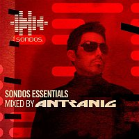 Antranig – Sondos Essentials (Mixed by Antranig)