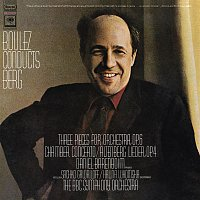 Pierre Boulez – Berg: Chamber Concerto, Three Pieces for Orchestra, Op. 6 & Five Orchesterlieder, Op. 4