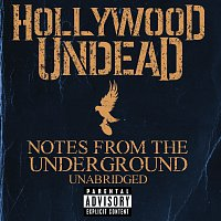 Hollywood Undead – Notes From The Underground - Unabridged [Deluxe]