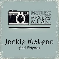Jackie Mclean Quartet – Picture The Music