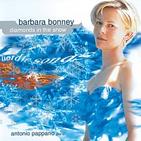 Barbara Bonney, Antonio Pappano – Barbara Bonney - Diamonds In The Snow