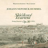 Moyzesovo kvarteto – Johan Nepomuk Hummel, Sláčikové kvartetá Op. 30