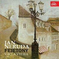 Václav Vydra – Neruda: Fejetony