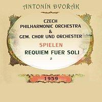 Czech Philharmonic Orchestra, Czech Chorus, Prague, Maria Stader, Sieglinde Wagner – Czech Philharmonic Orchestra / gem. Chor und Orchester spielen: Antonín Dvořák: Requiem fuer Soli 2
