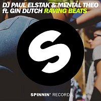 Dj Paul Elstak & Mental Theo – Raving Beats (feat. Gin Dutch)