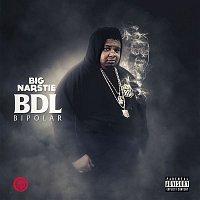 Big Narstie – BDL Bipolar