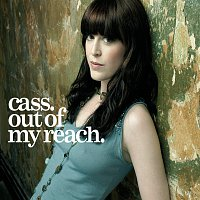 Cass Fox – Out Of My Reach