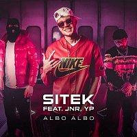 Sitek, JNR, YP – Albo Albo