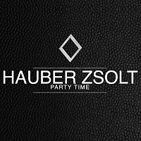Hauber Zsolt – Party Time