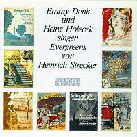 Heinz Holecek, Emmy Denk – Evergreens von Heinrich Strecker