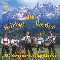 D' Neuneralm Musi – 20 Barige Lieder