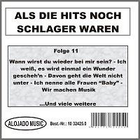 Různí interpreti – Als die Hits noch Schlager waren Folge 11