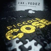 J-AX, Fedez, Alessandra Amoroso – Piccole cose