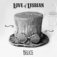 Love of Lesbian – Belice (En directo)