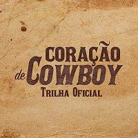 Různí interpreti – Coracao De Cowboy [Original Motion Picture Soundtrack]