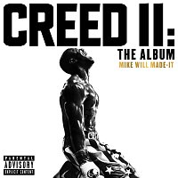 Mike WiLL Made-It – Creed II: The Album