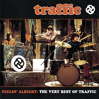Traffic – Feelin' Alright: The Very Best Of Traffic