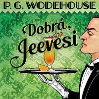 Wodehouse: Dobrá, Jeevesi (MP3)