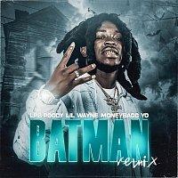 LPB Poody, Lil Wayne, Moneybagg Yo – Batman [Remix]
