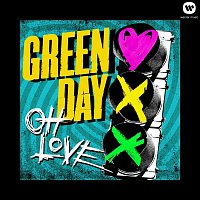 Green Day – Oh Love