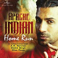 Apache Indian – Home Run
