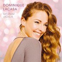 Dominique Lacasa – Mit einem Lacheln