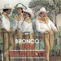 Bronco – Bronco Super Bronco