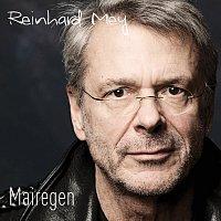 Reinhard Mey – Mairegen