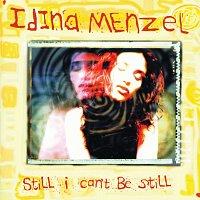 Idina Menzel – Still I Can't Be Still