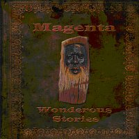 Magenta – Wonderous Stories