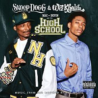 Snoop Dogg, Wiz Khalifa – Mac and Devin Go To High School (Music From and Inspired By The Movie)