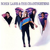 Robin Lane, The Chartbusters – Robin Lane & The Chartbusters