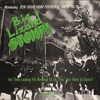 Různí interpreti – Big Lizard Stomp! Teen Trash From Psychedelic Tokyo '66 - '69 (Volume 2)
