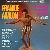 Frankie Avalon – Muscle Beach Party And Other Motion Picture Songs