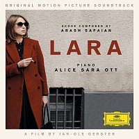 Arash Safaian, Alice Sara Ott – Lara [Original Motion Picture Soundtrack]
