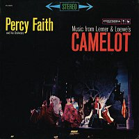 Percy Faith, His Orchestra – Music from Lerner & Loewe's Camelot