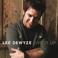 Lee DeWyze – Live It Up