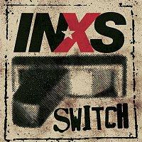 INXS – Switch
