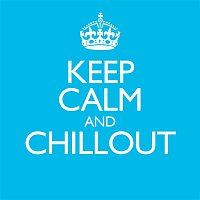A Great Big World – Keep Calm & Chillout
