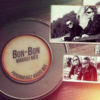 Bon-Bon – Maradj Még! [Paperheadz Radio Mix]