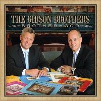 The Gibson Brothers – Brotherhood