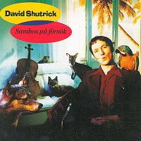 David Shutrick – Sambos pa forsok