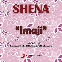 Shena – Imaji