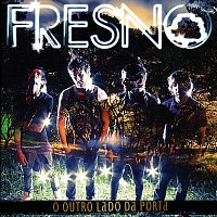 Fresno – O Outro Lado Da Porta - Audio Do DVD