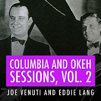 Joe Venuti's Blue Four – Joe Venuti and Eddie Lang Columbia and Okeh Sessions, Vol 2