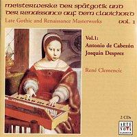 René Clemenčič, Antonio de Cabezón – Late Gothic and Renaissance Masterworks Vol. 1