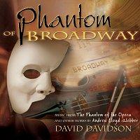 David Davidson – Phantom Of Broadway