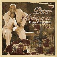 Peter Mokoena – Koze Kube Nini