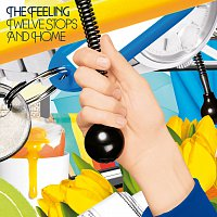 The Feeling – Twelve Stops and Home