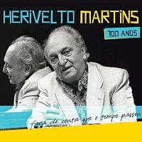 Herivelto Martins 100 Anos - Faca de Conta Que o Tempo Passou